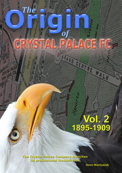 The Origin of Crystal Palace FC Vol.2 Book