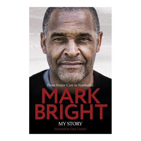Mark Bright Autobiography
