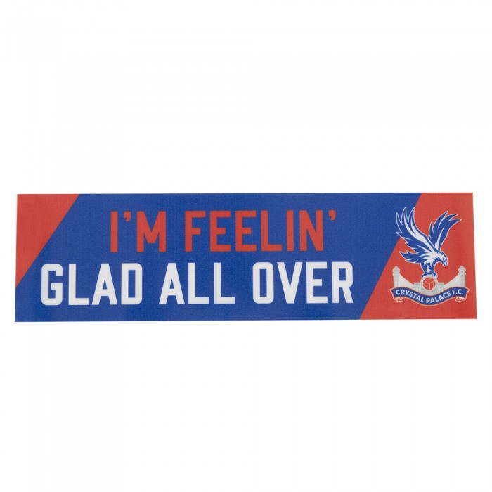 I'm Feelin' Glad All Over Car Sticker